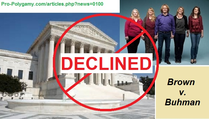 SCOTUS denied even hearing the Brown v. Buhman petition, letting the appeals court's reversal stand, not even hearing any of the pro-polygamy merits, and bringing the whole issue back to the status quo.