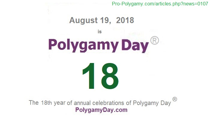 August 19, 2018, is Polygamy Day 18