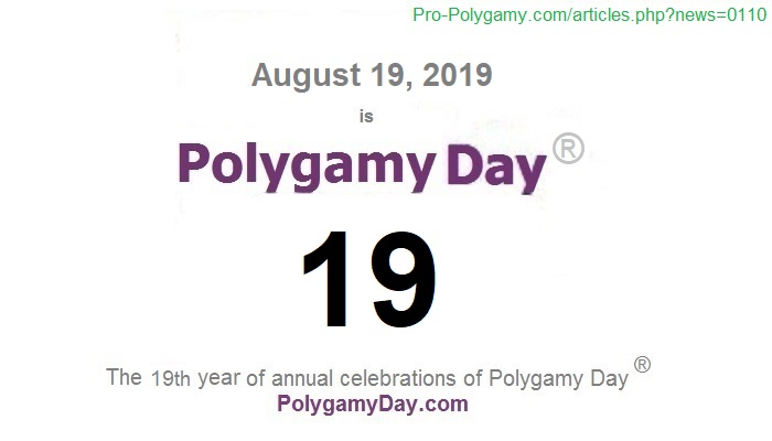 August 19, 2019, is Polygamy Day 19