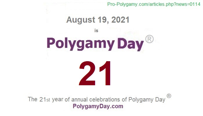 August 19, 2021, is Polygamy Day 19